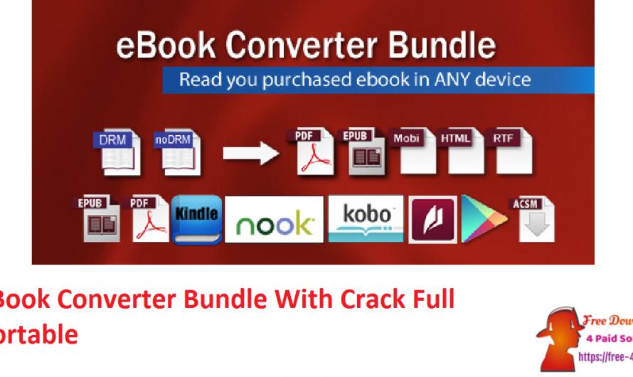 EBook Converter Bundle 3.21.1003.430 With Crack Full [Portable]