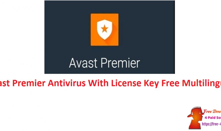 Avast Premier Antivirus 20.9.2437 With License Key Free [Multilingual]