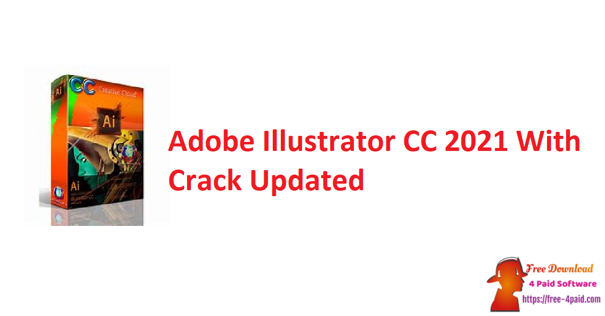Adobe Illustrator CC 2021 With Crack Updated