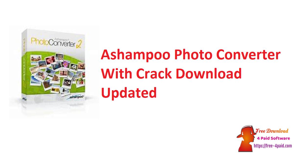 Ashampoo Photo Converter 2.0.0 Crack Download [Updated]