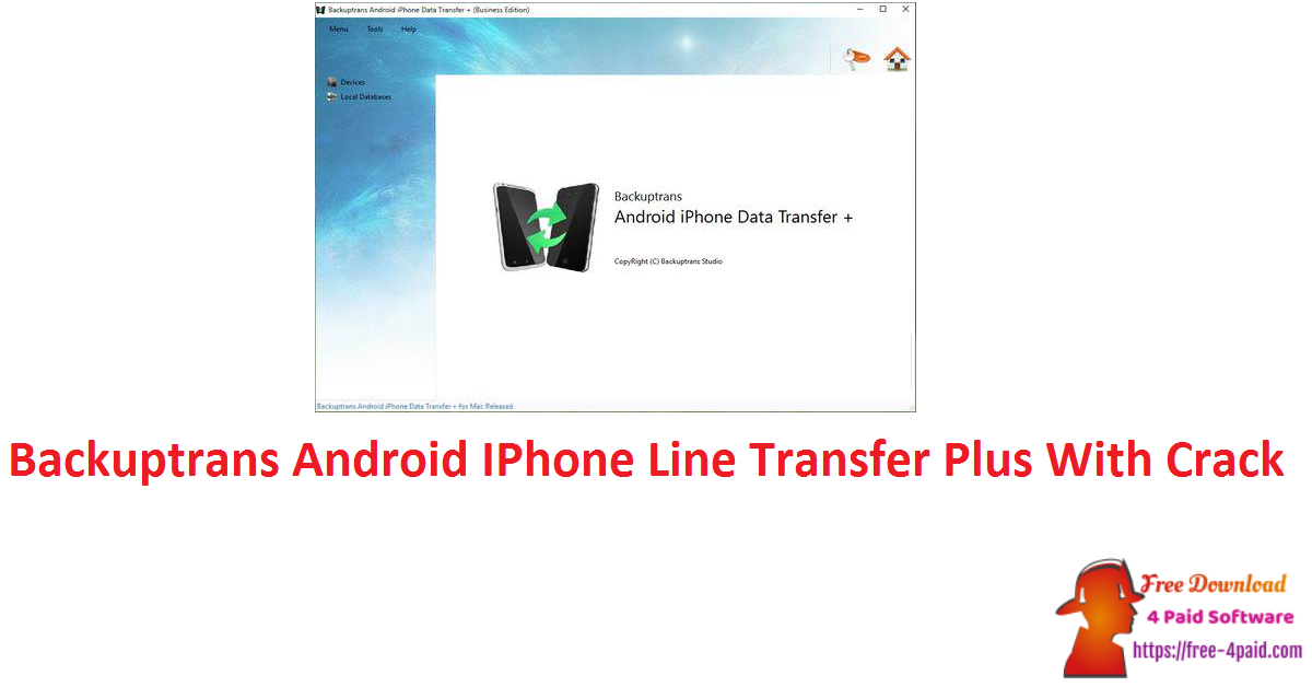 Backuptrans Android IPhone Line Transfer Plus 3.1.55 With Crack