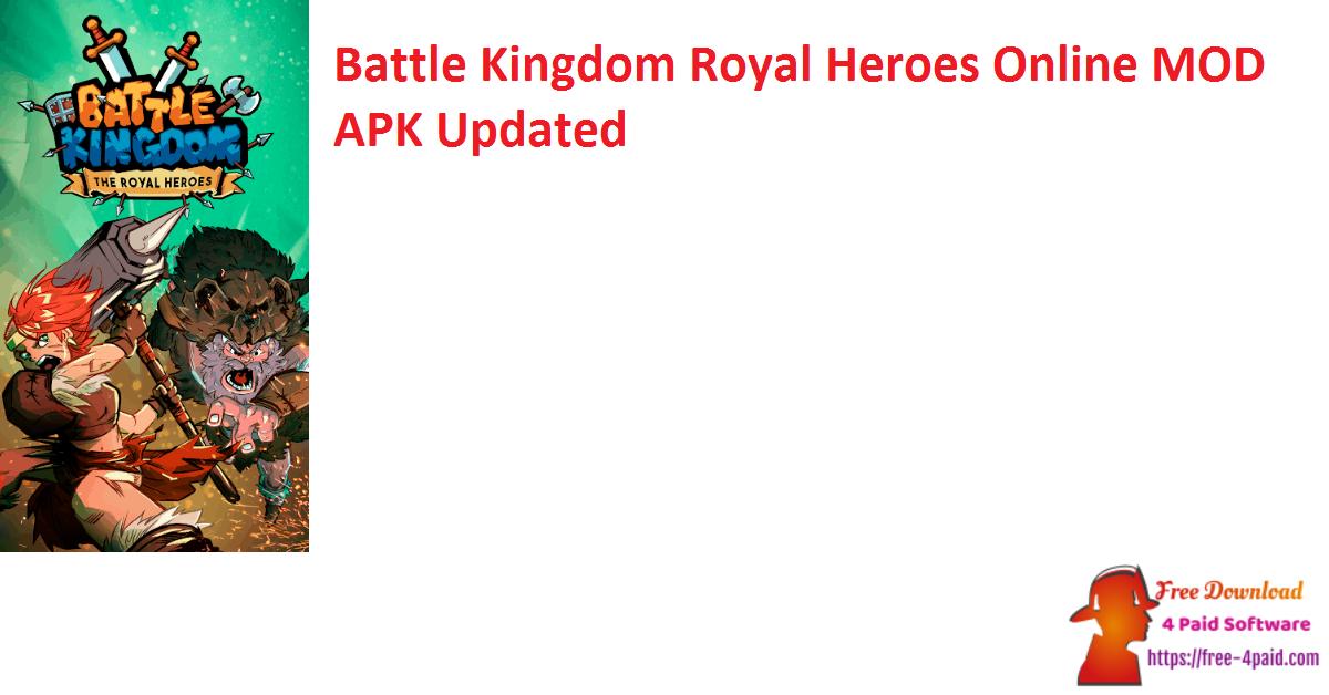 Battle Kingdom Royal Heroes Online Ver. 0.103 MOD APK Updated