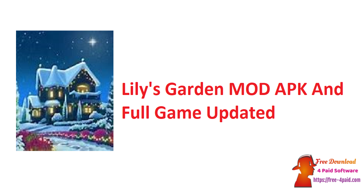 Lily's Garden V1.89.0 MOD APK And Full Game [Updated]