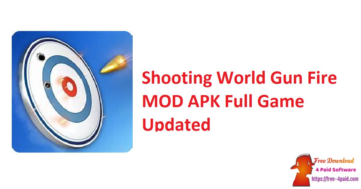 Shooting World Gun Fire V1.2.57 MOD APK Full Game [Updated]