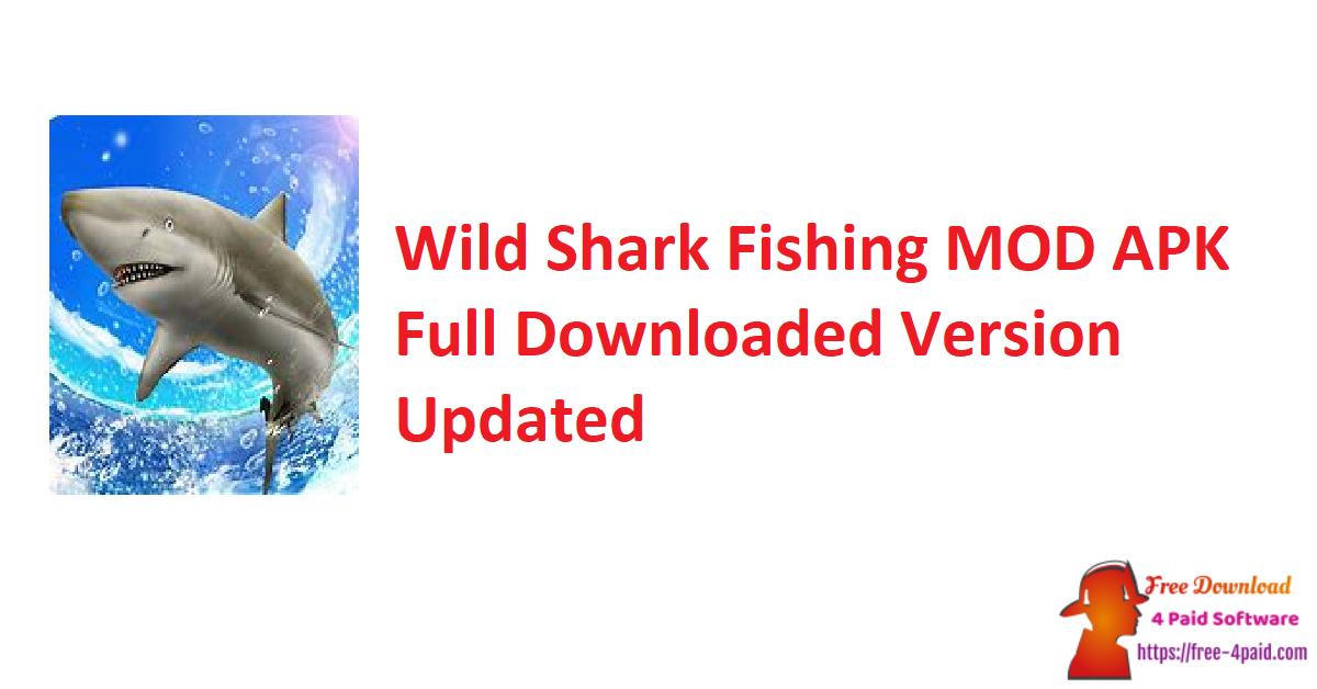 Wild Shark Fishing V1.0.6 MOD APK Full Downloaded Version [Updated]