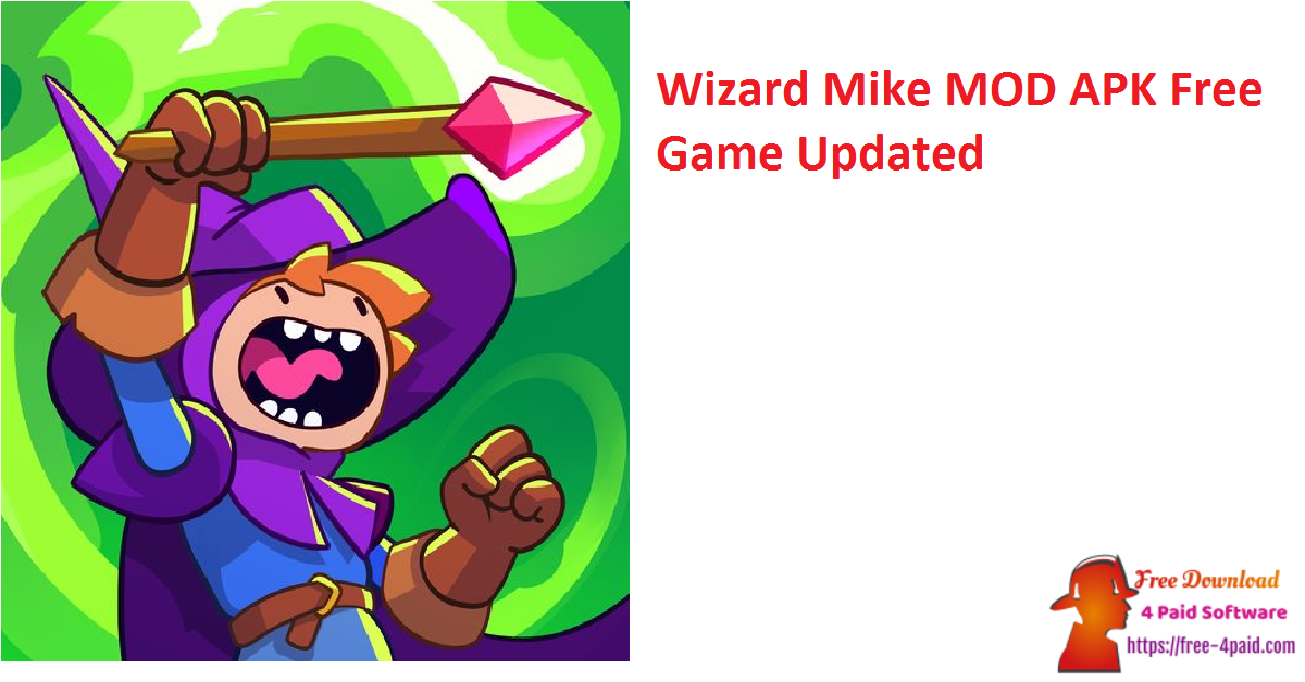Wizard Mike V1.0.8 MOD APK Free Game [Updated]
