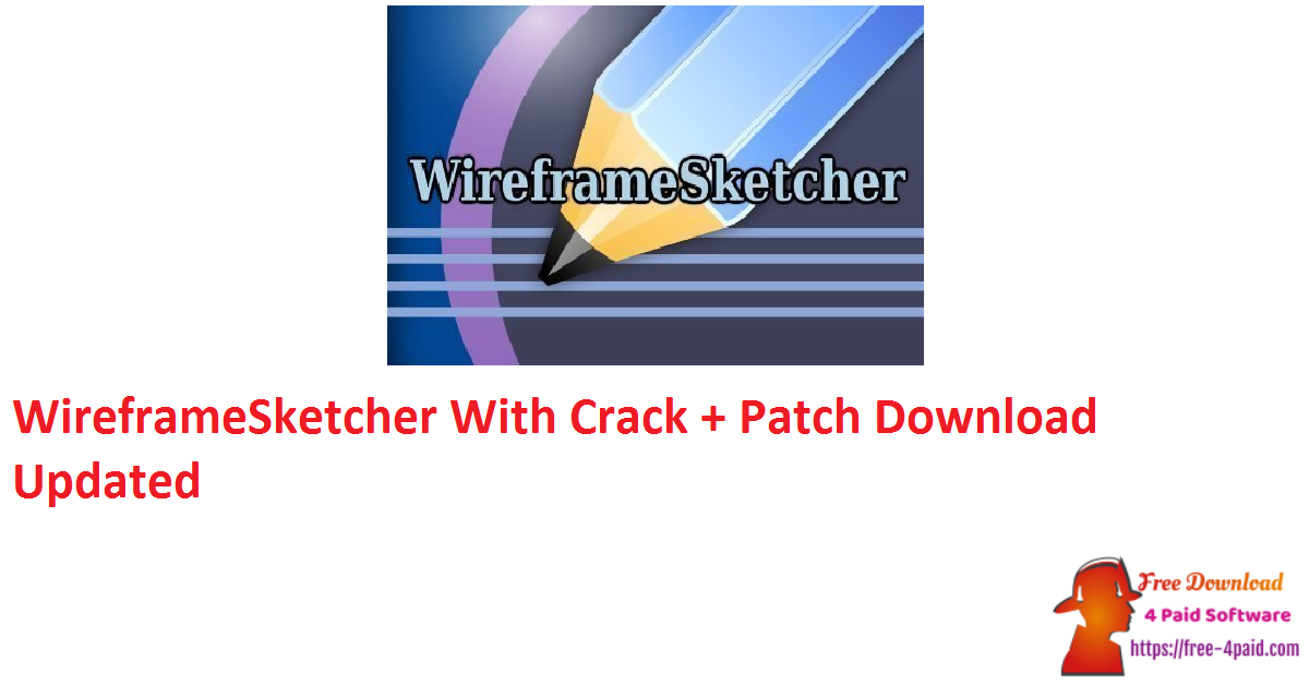 WireframeSketcher 6.2.2 With Crack + Patch Download [Updated]