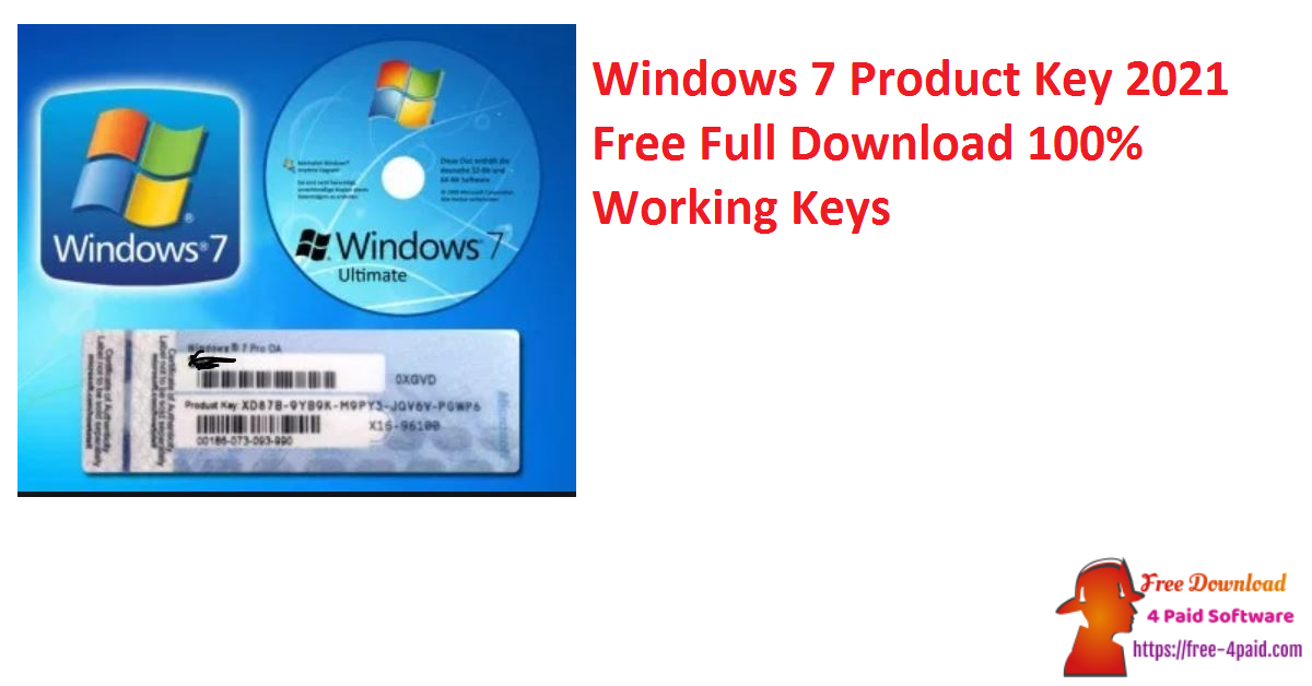 Windows 7 Product Key 2021 Free Full Download [100% Working Keys]