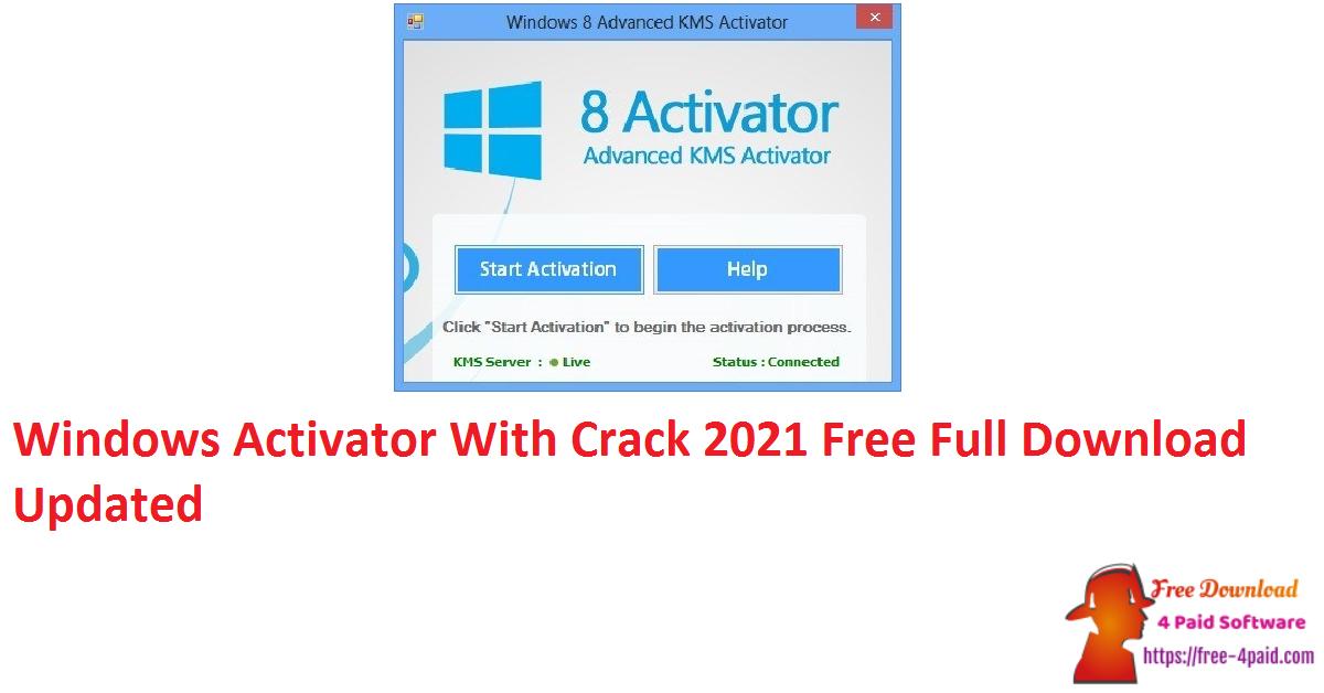 Windows 8.1 Activator Crack 2021 Free Full Download [Updated]