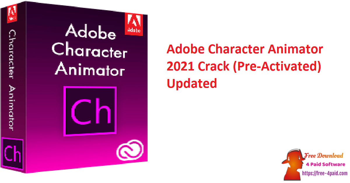 Adobe Character Animator 2021 Crack (Pre-Activated) Updated