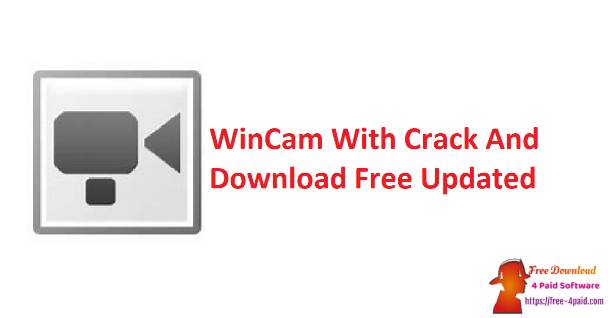 WinCam 1.9 With Crack And Download Free [Updated]