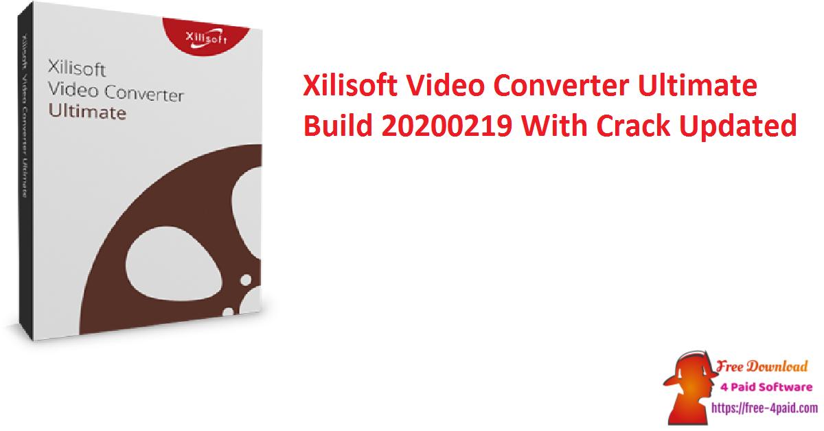 Xilisoft Video Converter Ultimate 7.8.25 Build 20200219 Crack