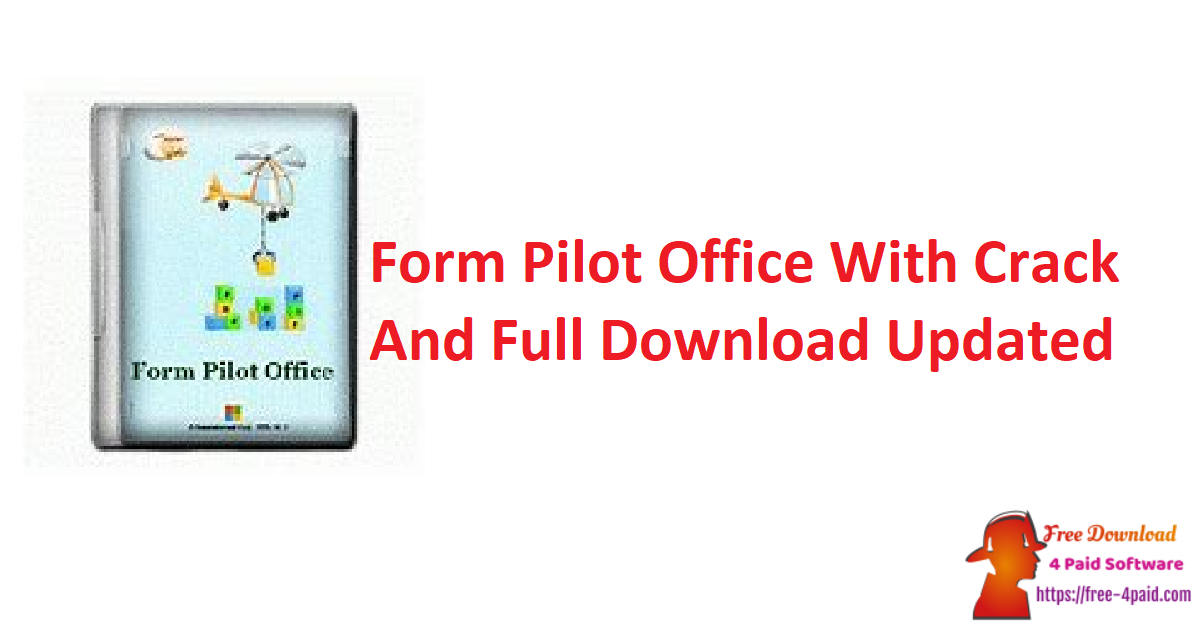 Form Pilot Office 2.77.1 With Crack And Full Download [Updated]