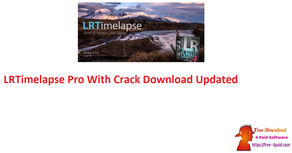 LRTimelapse Pro 5.4.0 Build 618 With Crack Download [Updated]