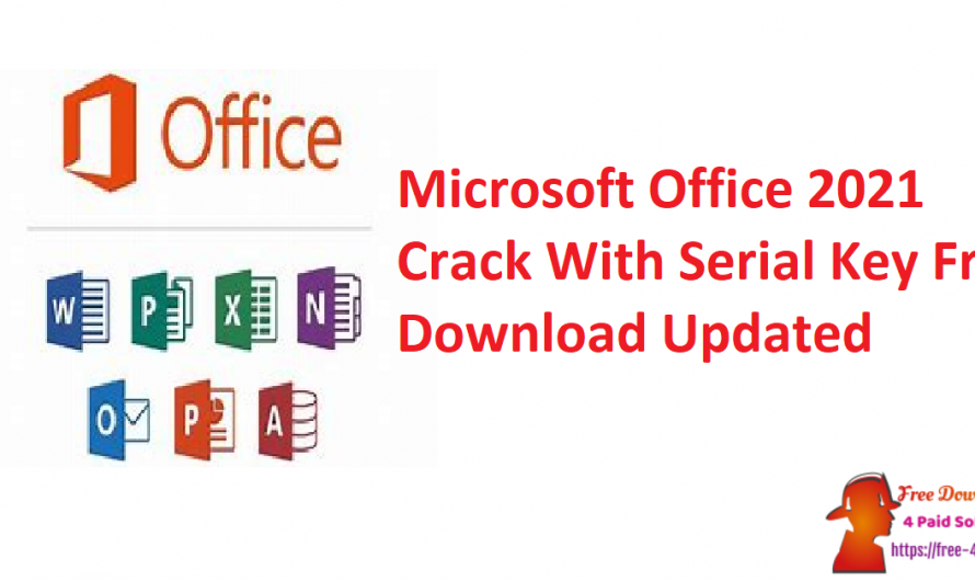 Microsoft Office 2021 Crack With Serial Key Free Download [Updated]