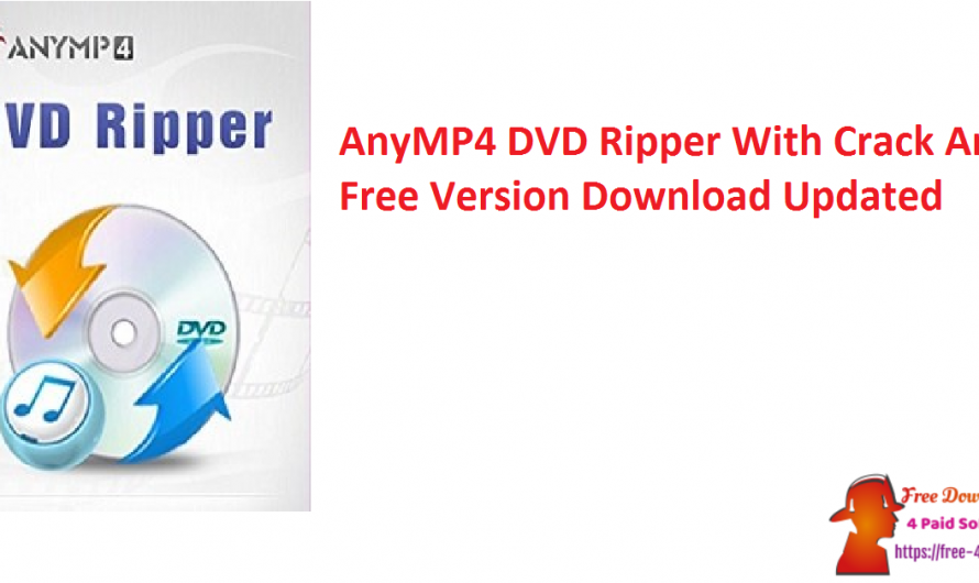 AnyMP4 DVD Ripper 8.0.26 Crack And Free Download [Updated]