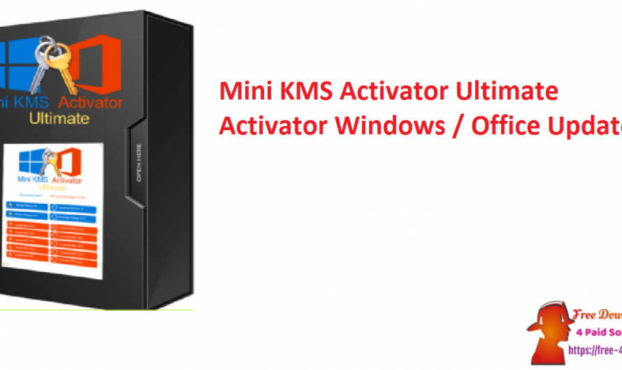 Mini KMS Activator Ultimate 2.2 Activator [ Windows / Office ] [Updated]