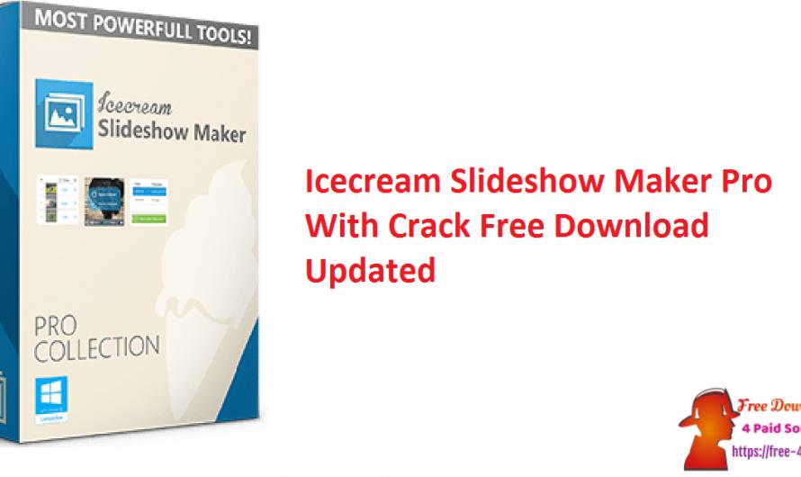 Icecream Slideshow Maker Pro V4.05 Crack Download [Updated]