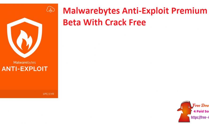 Malwarebytes Anti-Exploit Premium Key 1.13.1.316 Beta Crack Free