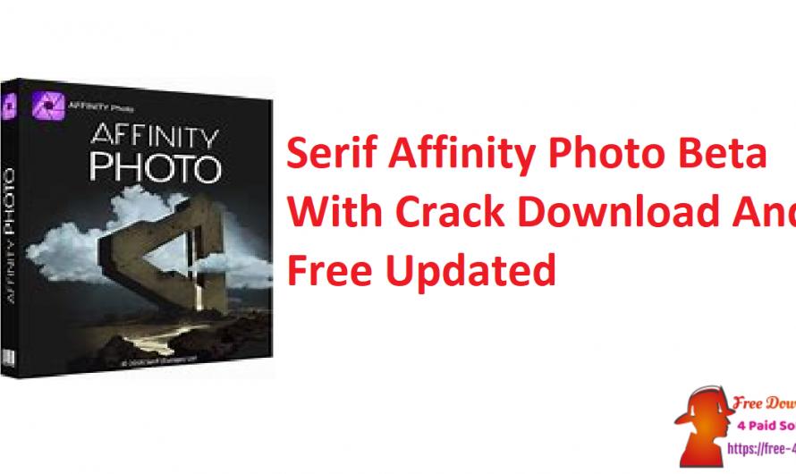 Serif Affinity Photo 1.9.0.869 Beta Crack Download Free [Updated]