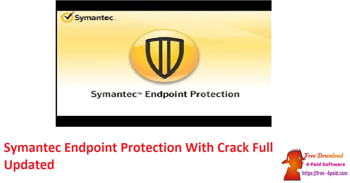 Symantec Endpoint Protection 14.3.3384.1000 With Crack Full [Updated]
