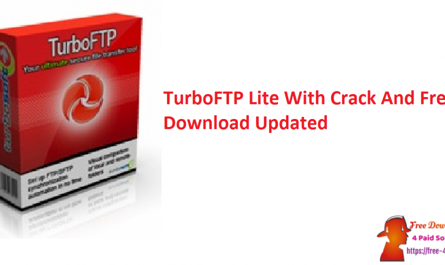 TurboFTP Lite 6.90 Build 1178 With Crack And Free Download [Updated]