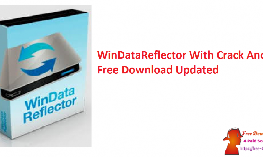WinDataReflector 3.6.2 Crack And Free Download Full [Updated]
