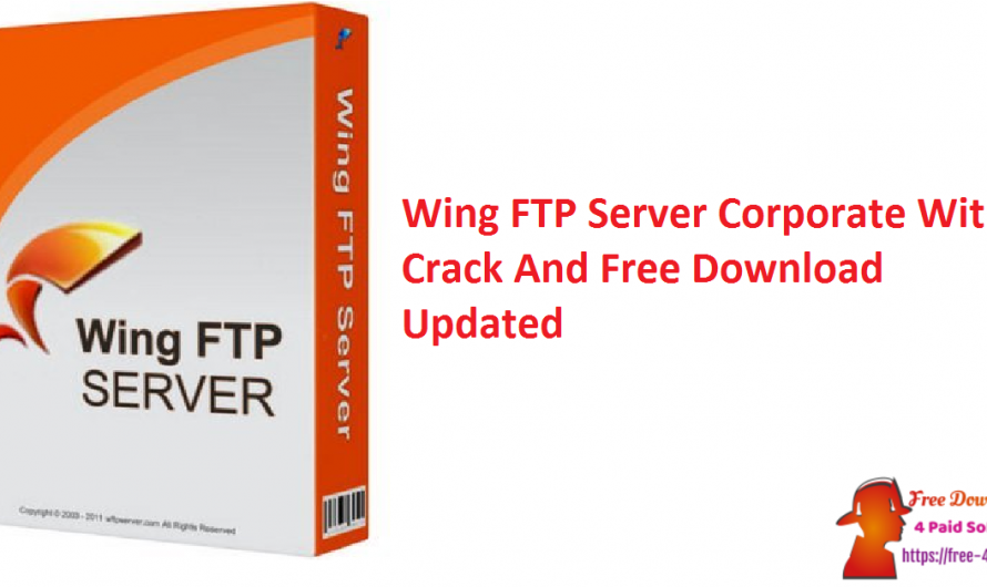 Wing FTP Server Corporate 6.4.8 With Crack And Free Download