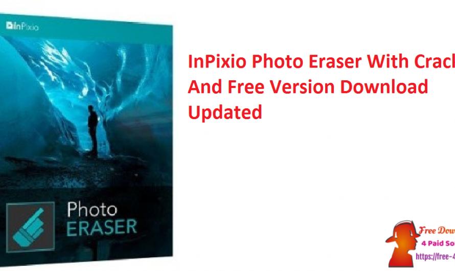 InPixio Photo Eraser 10.4.7612.28152 Crack And Free Download