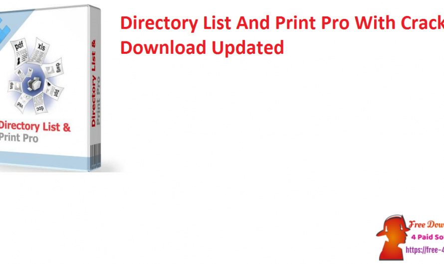 Directory List And Print Pro 4.12 With Crack Download [Updated]